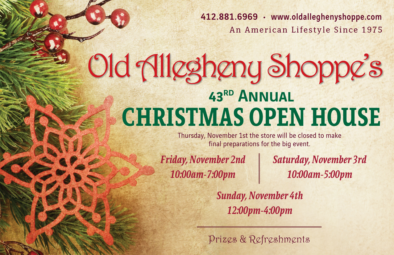 Christmas Open House.43rd Annual Christmas Open House Old Allegheny Shoppe